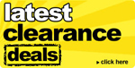 LATEST CLEARANCE DEALS